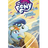 MY LITTLE PONY FRIENDS FOREVER TP VOL 09 - Thom Zahler, Rob Anderson, Christin...