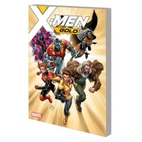 X-MEN GOLD TP VOL 01 BACK TO BASICS - Marc Guggenheim