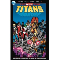 NEW TEEN TITANS THE JUDAS CONTRACT NEW PTG - Marv Wolfman