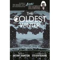 COLDEST WINTER ATOMIC BLONDE PREQUEL GN - Antony Johnston