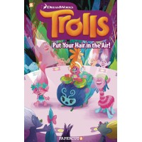 TROLLS HC VOL 02 PUT YOUR HAIR IN THE AIR - Dave Scheidt