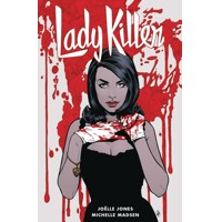 LADY KILLER TP VOL 02 - Jo?lle Jones, Jamie S. Rich