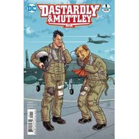 DASTARDLY AND MUTTLEY #1 - Garth Ennis