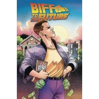 BACK TO THE FUTURE BIFF TO THE FUTURE TP - Bob Gale, Derek Fridolfs