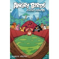 ANGRY BIRDS FLIGHT SCHOOL HC - Paul Tobin