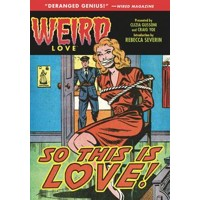WEIRD LOVE HC SO THIS IS LOVE - Various