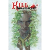 KILL SHAKESPEARE TP VOL 05 PAST IS PROLOGUE JULIET - Conor McCreery