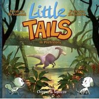 LITTLE TAILS IN PREHISTORY HC VOL 04 - Frederic Brremaud