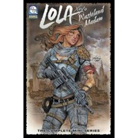LOLA XOXO WASTELAND MADAM TP VOL 01