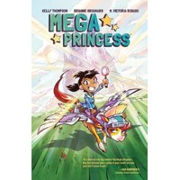 MEGA PRINCESS TP VOL 01 - Kelly Thompson