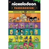 NICKELODEON PANDEMONIUM GN VOL 03 LOUD AND CLEAR - Eric M Esquivel, Dave Schei...