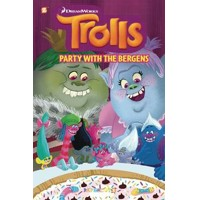 TROLLS HC VOL 03 PARTY WITH BERGENS - Dave Scheidt