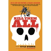KILL THEM ALL GN - Kyle Starks