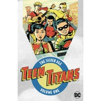 TEEN TITANS THE SILVER AGE TP VOL 01 - Bob Haney