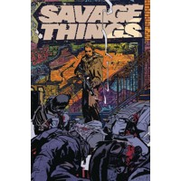 SAVAGE THINGS TP (MR) - Justin Jordan