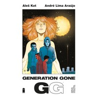 GENERATION GONE TP VOL 01 (MR) - Ales Kot, Andre Araujo