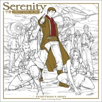 SERENITY EVERYTHINGS SHINY ADULT COLORING BOOK TP