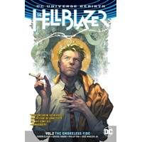 HELLBLAZER TP VOL 02 THE SMOKELESS FIRE (REBIRTH) - Simon Oliver