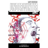 UNDERWINTER TP VOL 01 SYMPHONY (MR) - Ray Fawkes