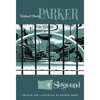 RICHARD STARKS PARKER SLAYGROUND TP - Richard Stark, Darwyn Cooke