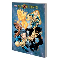 NEW MUTANTS COMPLETE COLLECTION TP BACK TO SCHOOL - Nunzio Defilippis, Christi...