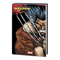 WEAPON X HC THE RETURN OMNIBUS - Frank Tieri, Matt Nixon, Buddy Scalera, R. A....