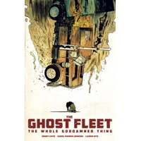 GHOST FLEET WHOLE GODDAMNED THING TP (MR) - Donny Cates