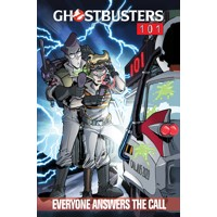 GHOSTBUSTERS 101 TP EVERYONE ANSWERS THE CALL - Erik Burnham
