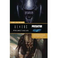 ALIENS PREDATOR PROMETHEUS FIRE AND STONE TP - Chris Roberson