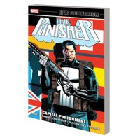 PUNSHER EPIC COLLECTION TP CAPITAL PUNISHMENT