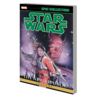 STAR WARS LEGENDS EPIC COLLECTION NEW REPUBLIC TP VOL 03 - Michael A. Stackpol...