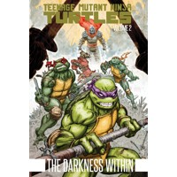 TEENAGE MUTANT NINJA TURTLES TP VOL 02 DARKNESS WITHIN - Kevin Eastman, Tom Wa...
