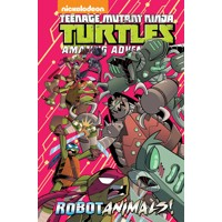 TMNT ADVENTURES ROBOTANIMALS HC - Caleb Goellner
