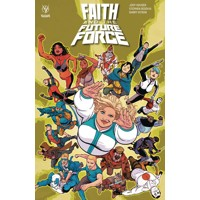 FAITH AND THE FUTURE FORCE TP - Jody Houser