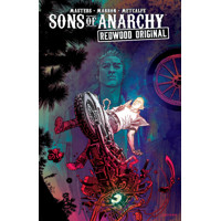 SONS OF ANARCHY REDWOOD TP VOL 02 (MR) - Ollie Masters
