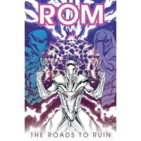 ROM TP VOL 03 ROADS TO RUIN - Chris Ryall, Christos Gage