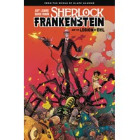 SHERLOCK FRANKENSTEIN & LEGION OF EVIL TP - Jeff Lemire