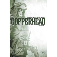 COPPERHEAD TP VOL 04 - Jay Faerber