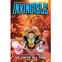 INVINCIBLE TP VOL 25 END OF ALL THINGS PART 2 (MR) - Robert Kirkman