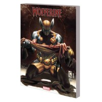 WOLVERINE BY DANIEL WAY COMPLETE COLLECTION TP VOL 04 - Daniel Way, Marjorie M...