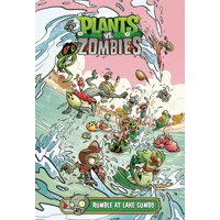 PLANTS VS ZOMBIES RUMBLE AT LAKE GUMBO HC - Paul Tobin