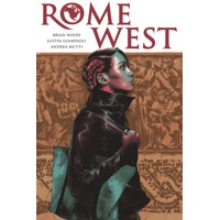 ROME WEST TP - Brian Wood, Justin Giampaoli