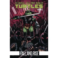 TEENAGE MUTANT NINJA TURTLES TP VOL 03 - Kevin Eastman, Tom Waltz