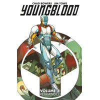 YOUNGBLOOD TP VOL 02 REBRANDED - Chad Bowers