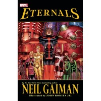 ETERNALS BY NEIL GAIMAN TP NEW PTG - Neil Gaiman