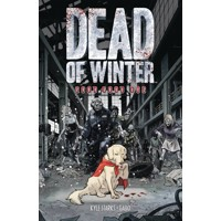DEAD OF WINTER GN GOOD GOOD DOG (MR) - Kyle Starks