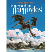 GREGORY AND THE GARGOYLES HC VOL 03 (OF 3) - Denis Pierre Filippi