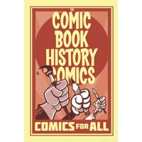 COMIC BOOK HISTORY OF COMICS TP COMICS FOR ALL - Fred Van Lente