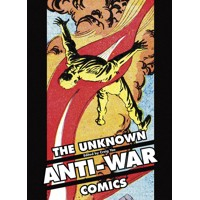 UNKNOWN ANTI-WAR COMICS HC