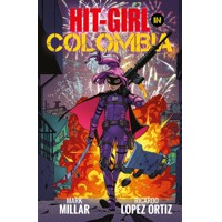 HIT-GIRL TP VOL 01 - Mark Millar